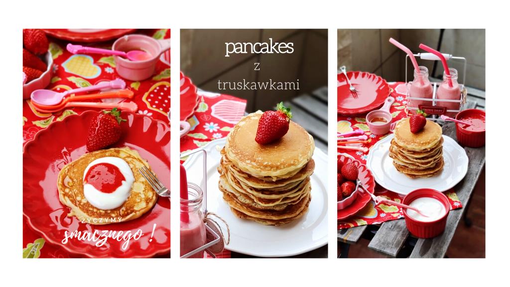 Przepis na pancakes … z truskawkami